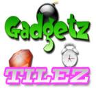 Gadgetz and Tilez Spiel