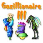 Gazillionaire III Spiel