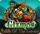 Gizmos: Riddle Of The Universe Spiel