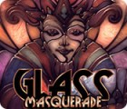 Glass Masquerade Spiel