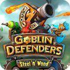 Goblin Defenders: Steel 'n' Wood Spiel
