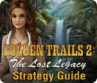 Golden Trails 2: The Lost Legacy Strategy Guide Spiel
