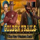 Golden Trails: The New Western Rush Spiel