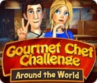 Gourmet Chef Challenge: Around the World Spiel