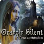Gravely Silent: Haus des Schreckens Spiel