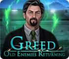 Greed: Old Enemies Returning Spiel