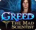 Greed: Der verrückte Wissenschaftler Spiel