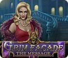 Grim Facade: Die Nachricht Spiel