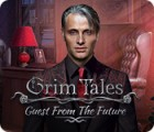 Grim Tales: Guest From The Future Collector's Edition Spiel
