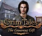 Grim Tales: The Generous Gift Spiel