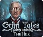 Grim Tales: Der Erbe Spiel