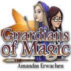 Guardians of Magic: Amandas Erwachen Spiel