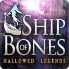 Hallowed Legends: Das Schiff aus Knochen Spiel