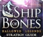 Hallowed Legends: Ship of Bones Strategy Guide Spiel