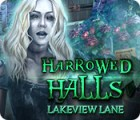 Harrowed Halls: Lakeview Lane Spiel