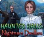 Haunted Halls: Nightmare Dwellers Spiel