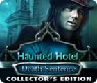 Haunted Hotel: Zum Tode verurteilt Sammleredition Spiel
