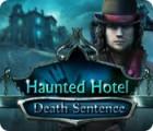 Haunted Hotel: Death Sentence Spiel