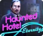 Haunted Hotel: Ewigkeit Spiel