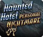 Haunted Hotel: Persönlicher Albtraum Spiel