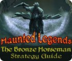 Haunted Legends: The Bronze Horseman Strategy Guide Spiel