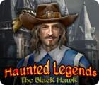 Haunted Legends: Der schwarze Falke Spiel