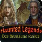 Haunted Legends: Der Bronzene Reiter Spiel
