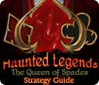 Haunted Legends: The Queen of Spades Strategy Guide Spiel