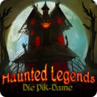 Haunted Legends: Die Pik-Dame Spiel