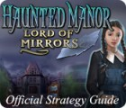 Haunted Manor: Lord of Mirrors Strategy Guide Spiel