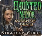 Haunted Manor: Queen of Death Strategy Guide Spiel