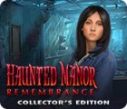 Haunted Manor: Remembrance Collector's Edition Spiel