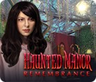 Haunted Manor: Remembrance Spiel