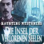 Haunting Mysteries: Die Insel der verlorenen Seelen Spiel