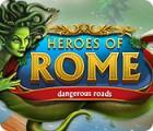 Heroes of Rome: Dangerous Roads Spiel