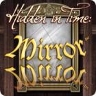 Hidden in Time: Mirror Mirror Spiel