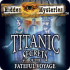 Hidden Mysteries: The Fateful Voyage - Titanic Spiel