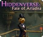 Hiddenverse: Fate of Ariadna Spiel