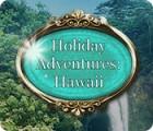 Holiday Adventures: Hawaii Spiel