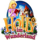 Holly 2: im Wunderland Spiel