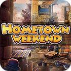 Hometown Weekend Spiel