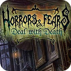 Horrors And Fears: Deal With Death Spiel