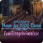 Haus der 1000 Türen - Familiengeheimnisse Spiel