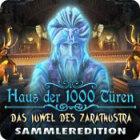 Haus der 1000 Türen: Das Juwel des Zarathustra Sammleredition Spiel
