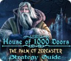 House of 1000 Doors: The Palm of Zoroaster Strategy Guide Spiel
