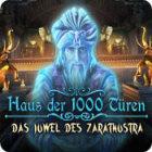 Haus der 1000 Türen: Das Juwel des Zarathustra Spiel