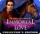 Immortal Love: Wunder haben einen Preis Sammleredition Spiel
