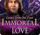 Immortal Love: Letter From The Past Spiel