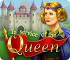 In Service of the Queen Spiel