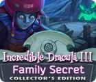 Incredible Dracula III: Familiengeheimnisse Sammleredition Spiel